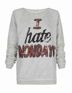 Sudadera print 'I hate mondays'