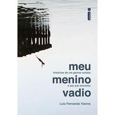Livro - Meu Menino Vadio: Histórias de Um - Submarino.com