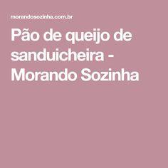 Pão de queijo de sanduicheira - Morando Sozinha
