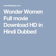 Wonder Women Full movie Download HD in Hindi Dubbed