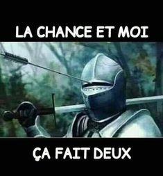 La chance et moi ça fait deux !!! #blague #drôle #drole #humour #mdr #lol #vdm #rire #rigolo #rigolade #rigole #rigoler #blagues #humours