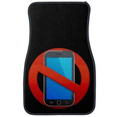 No Cell Phone Car Mats - http://www.zazzle.com/no_cell_phone_car_mats-256330829060827357