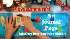 #lovesummerart   Art Journal Page