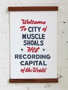 Muscle Shoals Alabama, Bobbie Gentry, Lynard Skynard, Wilson Pickett, The Black Keys, Willie Nelson, Aretha Franklin, Letterpress Printing, Typography Design