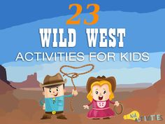 47 Fun Wild West Activities for Kids [Western Themed Party Ideas] Summer Camp Themes, Summer Camp Activities, Creative Activities For Kids, Infant Activities, Kindergarten Activities, Preschool Ideas, Wild West Theme, Wild West Party, Wild Wild West Preschool Theme