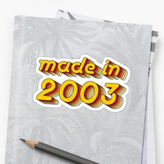 'Made in 2003 (Yellow&Red)' Sticker by ipiapacs 17th Birthday Quotes, Diy Birthday, Birthday Gifts, Framed Prints, Canvas Prints, Art Prints, Mac Stickers, Dope Wallpapers, Surreal Art