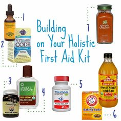 Building on Your Holistic First Aid Kit #health