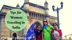 My Top Tips for Women Traveling in India - Global Gallivanting Travel Blog