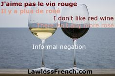 Informal Negation - The rule is that to make a French verb negative, you need ne in front of the verb and pas after it. The reality of how the French speak says otherwise. https://www.lawlessfrench.com/grammar/informal-negation/