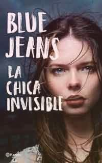 La Chica Invisible De Blue Jeans Blue Jeans Books Inspirational Books