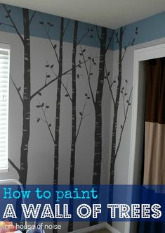 DIY Home: DIY Paint a Wall of Trees