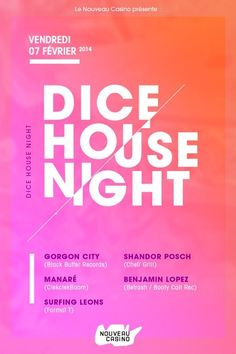 Dice House Night | Nouveau Casino | Paris | https://beatguide.me/paris/event/nouveau-casino-dice-house-night-with-gorgon-city-manare-surfing-leons-20140207