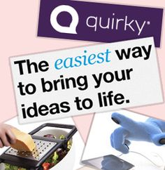 This is #Quirky: A website filled with wonderful / bizarre products and gadgets to buy and sell. You come with the ideas, they make it and sell it!