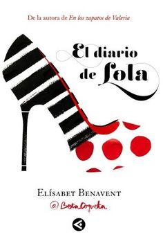 El diario de Lola. Elísabet Benavent