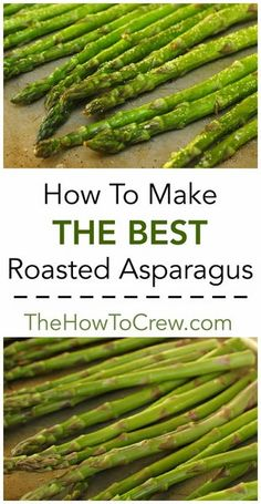 How To Make The Best Roasted Asparagus
