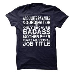 Accounts Payable Coordinator - #gift for girlfriend #coworker gift. CHEAP PRICE => https://www.sunfrog.com/LifeStyle/Accounts-Payable-Coordinator-73649589-Guys.html?id=60505