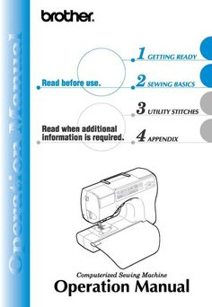 Brother CS8060 Sewing Machine Instruction Manual  Examples include:  * Names of parts and functions. * Accessories. * Winding/Installing the bobbin. * Threading machine. * Regulating thread tension. * Basic stitching. * Maintenance. * Troubleshooting. * 109 page manual.