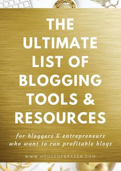 Are you looking for the best blogging tools & resources for your online business? Here's a MAMMOTH list of over 100+ tools you can use to grow your profitable blog & business. CLICK HERE!
