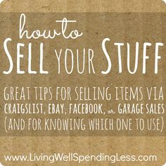 How to Sell Your Stuff - Living Well Spending Less