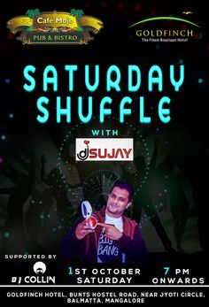 This weekend Café Mojo Mangaluru is the place to be. Dance the night away, with some drinks and food at the Saturday Shuffle Party with Sujay. Supported by DjCollin.  Be on the Guest List https://clubbers.co.in/event/2303.  #Pubs #Party #Beer #Pub #Fun #OntheBar #BeerDrinks #Beers #Enjoy #PartyMusic #GoodTimes #Music #Dance #Drinks #DrinkLocal #EatLocal  #Parties #Mangalore  #OnthePub.