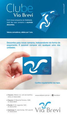 Campanha desenvolvida pela Agência Conceito para o Clube Via Brevi, programa de fidelidade das lojas Via Brevi Calçados.