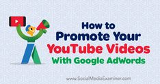 How to Promote Your YouTube Videos With Google AdWords https://www.socialmediaexaminer.com/how-to-promote-youtube-videos-with-google-adwords?utm_source=rss&utm_medium=Friendly Connect&utm_campaign=RSS @smexaminer
