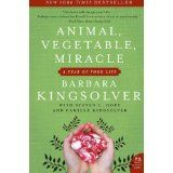 Animal, Vegetable, Miracle: A Year of Food Life (Paperback)By Barbara Kingsolver
