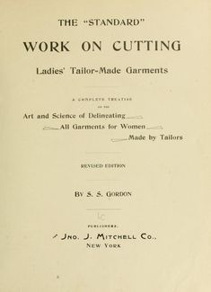 "The ""standard"" work on cutting ladies' tailor-m..."