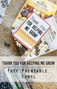 Thank You For Helping Me Grow – Free Printable