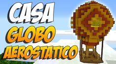 COMO HACER UNA CASA GLOBO AEROSTATICO - Construccion En Minecraft