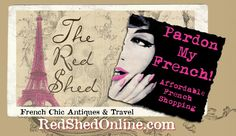The Red Shed <3 (French Chic Antiques & Travel)  Wow!  Love this one!!