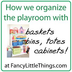 organizing a kids playroom for creative play