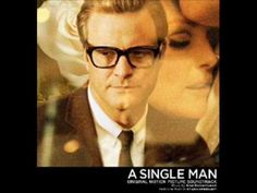 A Single Man (Soundtrack) - 16 And Just Like That