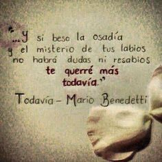 Love, mario benedetti, and frases image Frases Love, Love Quotes, Inspirational Quotes, Motivational, Love Phrases, Writing Poetry, Get Well Cards, More Than Words, Spanish Quotes