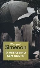 O ASSASSINO SEM ROSTO - Georges Simenon -