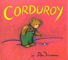 Corduroy is one of the first adventure book that is appropriate for the younger age children.