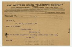 THE WESTERN UNION TELEGRAPH COMPANY  Received at No. 1621 West Broad Street  25 RD W S.  Cu, Phila, pa April 15,12  Mrs J R V Daniel,  Chesterfield,  Richmond, va.  Reports Titanic exaggerated entering halifax harbor all safe.  C P Stokes.  1252 PM  Charlie Stokes sent a telegram to Robert Daniel's mother in the afternoon of 15 April stating that all is well with Titanic and it is entering Halifax harbor  (Virginia Historical Society, Mss2 D2235 b).