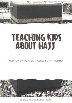 Teaching kids about Hajj. Theoretically and practically. Teaching Kids, Raising, Muslim, Religion, Parenting, Faith, Group, Board, Fun