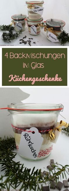 4 baking mixes in a glass - last minute gift idea - C&B wi 4 Backmischungen im Glas – Last Minute Geschenkidee – C&B with Andrea cb-with-andrea-back mixtures-in-glass-the-counter-gift ideas-xmas-www-candbwithandrea-com collage - Presents For Kids, Diy Presents, Christmas Presents, Christmas Diy, Xmas, Christmas Ornaments, Homemade Christmas, Christmas Baking, Jar Gifts