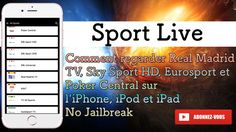 Comment regarder Real Madrid TV, Sky Sport HD, Eurosport et Poker Centra...