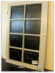 Antique Window turned Chalkboard!  by:  Because (I Think) I Can  On Facebook:  http://www.facebook.com/pages/Because-I-Think-I-Can/325795070785510