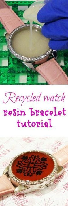 Resin Obsession blog:  recycle a broken watch into a resin bracelet #fashion/jewelry