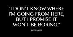 Words of wisdom: David Bowie