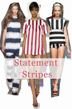 My kind of fashion season-- I love stripes! The hottest fashion trends for spring/summer 2013 - statement stripes
