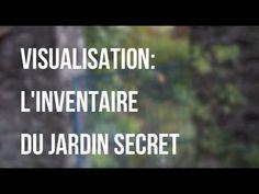 Visualisation - Relaxation guidée - L'inventaire du jardin secret - YouTube