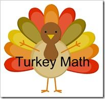 Turkey Math - Thanksgiving