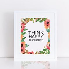 Think happy thoughts printable art home by polkadotsandarrows