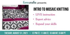 Have you ever tried mosaic knitting? Now is your chance! Join us on 8/31 at 11AM CDT for a live, in-depth class on our favorite slip stitch technique: Slip Stitch Knitting, Easy Knitting, Knitting Tutorials, Knitting Patterns, Learn How To Knit, Yarn Sizes, Knitting Magazine, Stitch Markers, Mosaic