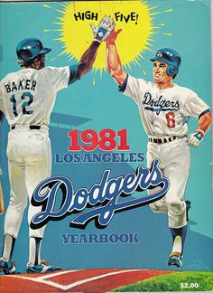 1981 Dodgers Yearbook. The best yr. Ever