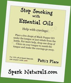 Stop Smoking with Essential Oil Help.  For products go to www.mydoterra.com/youroilsforlife/